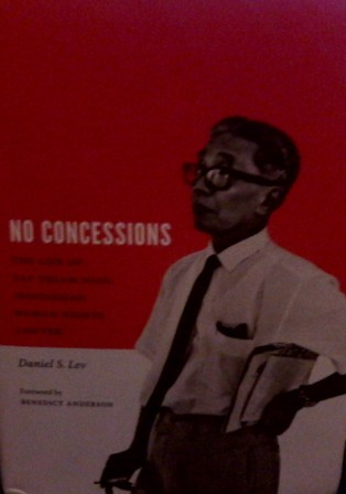 No Concession: The Life of Yap Thiam Hien, Indonesian Human Rights Lawyer