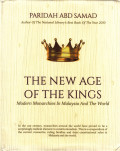 The New Age of The Kings: Modern Monarchies In Malaysia And The World