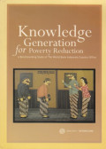 Knowledge Generation for Poverty Reduction : A Benchmarking Study of The World Bank Indonesia Country Office