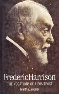 Frederic Harrison: The Vacations of A Positivist